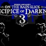 PSA: Rain-Slicked Precipice of Darkness 3 Free Today Only